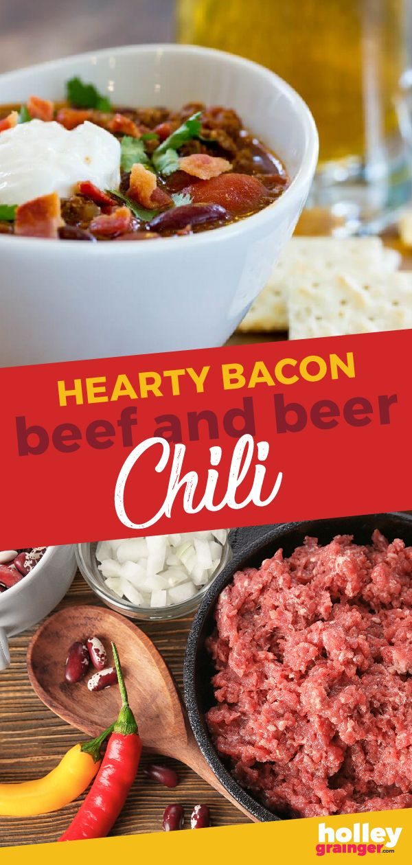 Hearty Bacon Beef And Beer Chili Recipe Chili Recipe Easy Beer Chili Bacon Chili