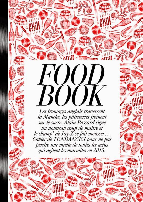 L'Express Styles invite Helena Hauss à illustrer le Food Book : le cahier de tendances pour ne pas perdre une miette de toutes les actus qui agitent les marmites en 2015.