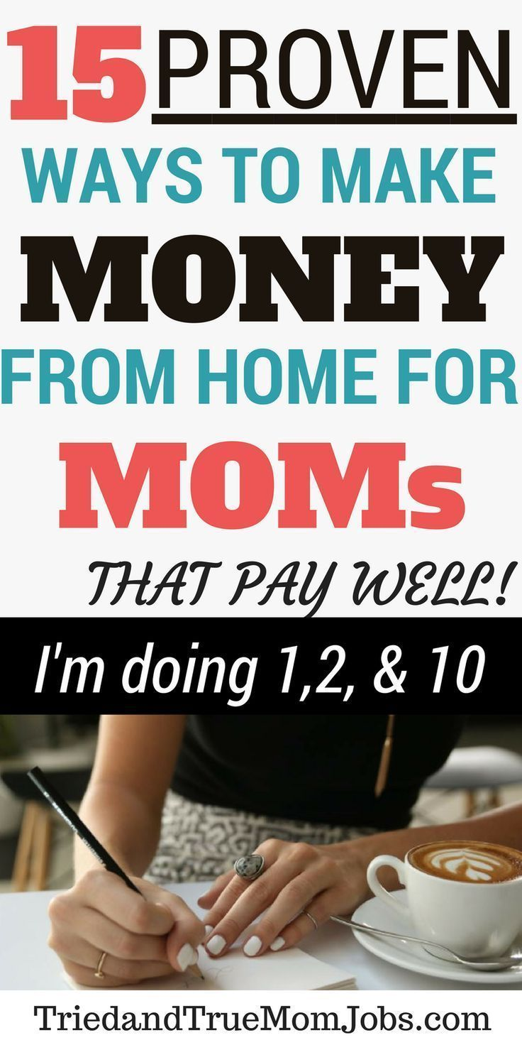 20 Real Stay at Home Mom Jobs that Moms do today in 2019 that Pay Well
