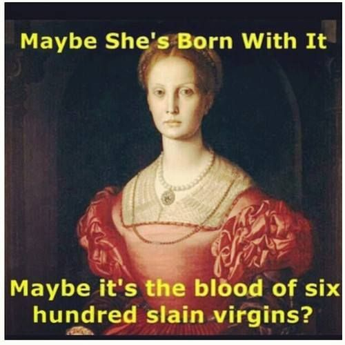 Elizabeth Bathory - is it wrong to find this humorous?