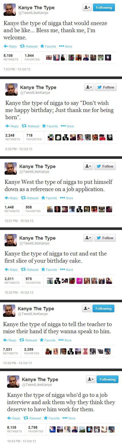 Kanye the type...