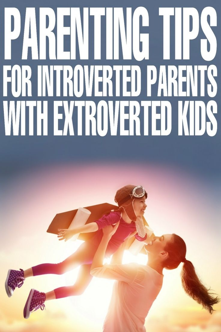 Parenting Tips for Introverted Parents with Extroverted Kids