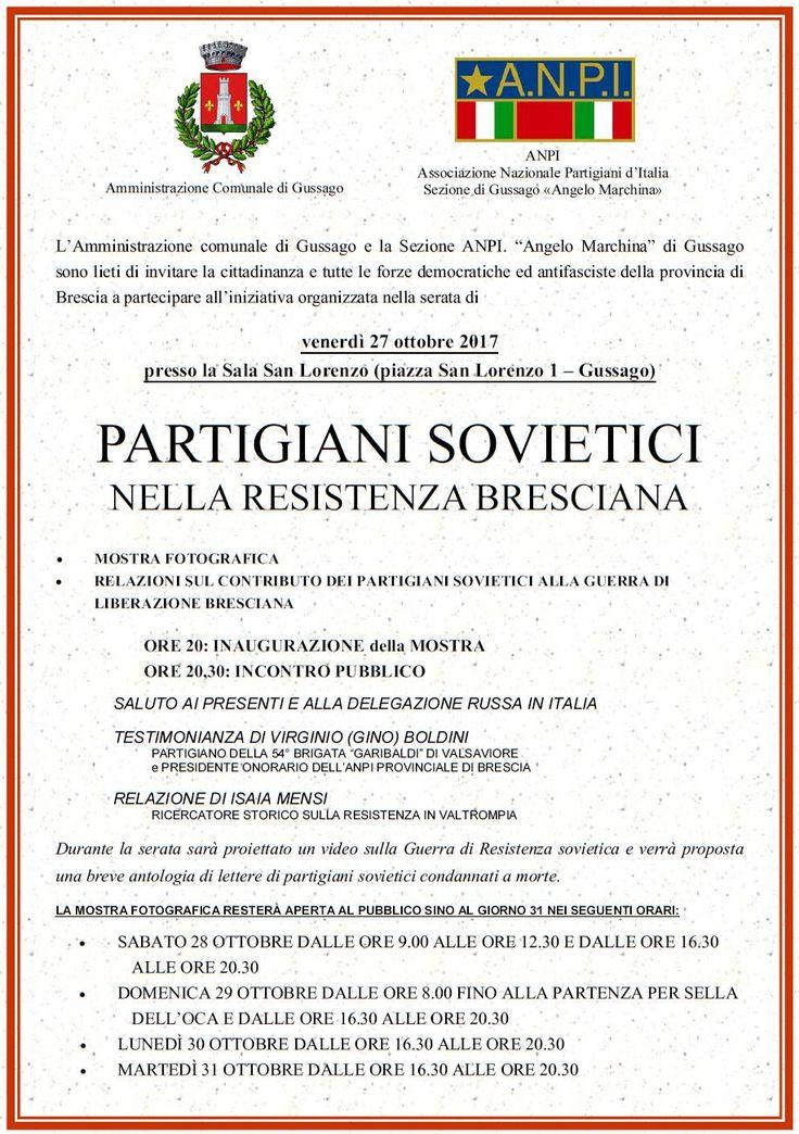 """Venerdì 27 ottobre """"Partigiani sovietici nella Resistenza bresciana"""" - http://www.gussagonews.it/incontro-anpi-partigiani-sovietici-resistenza-bresciana-ottobre-2017/"""