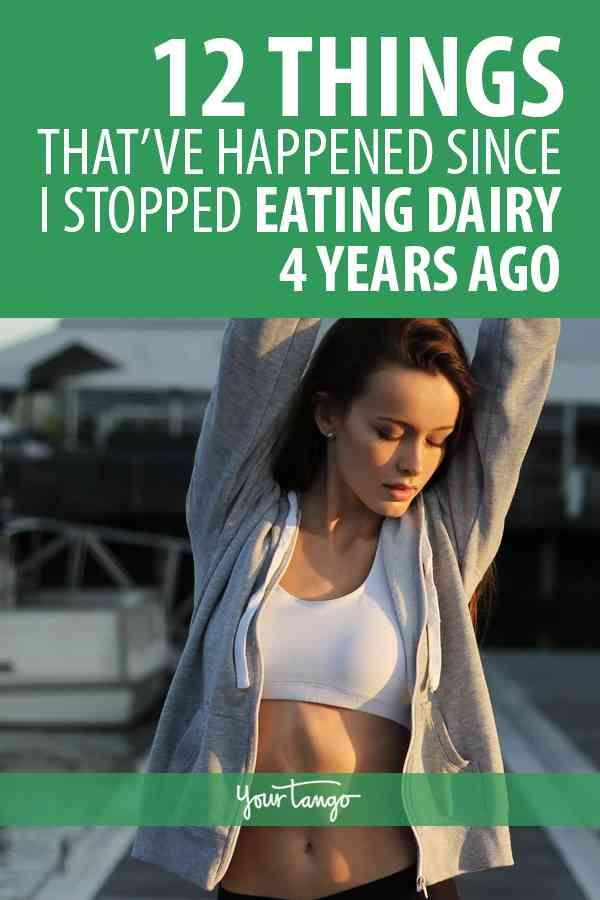12 Things That Ve Happened Since I Stopped Eating Dairy 4 Years Ago Met Afbeeldingen