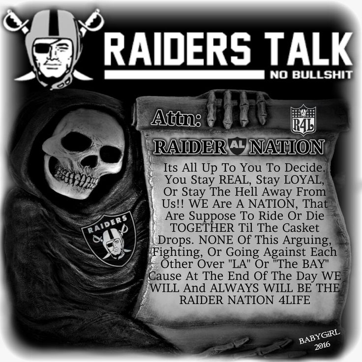 RAIDERS TALK, NO BULLSHIT