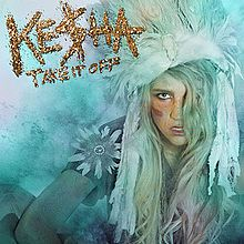 Take It Off - Kesha (2010)