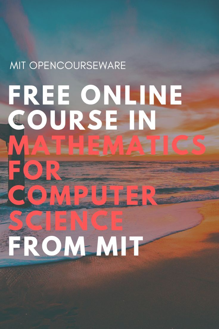 Mathematics For Computer Science Free Online Course From Mit