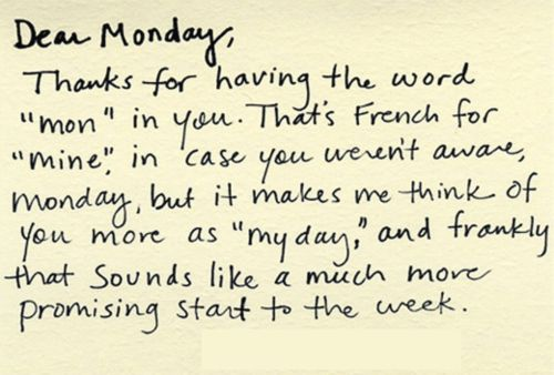 positive positive Monday: Sayings, Inspiration, Quotes, Mondays, Thought