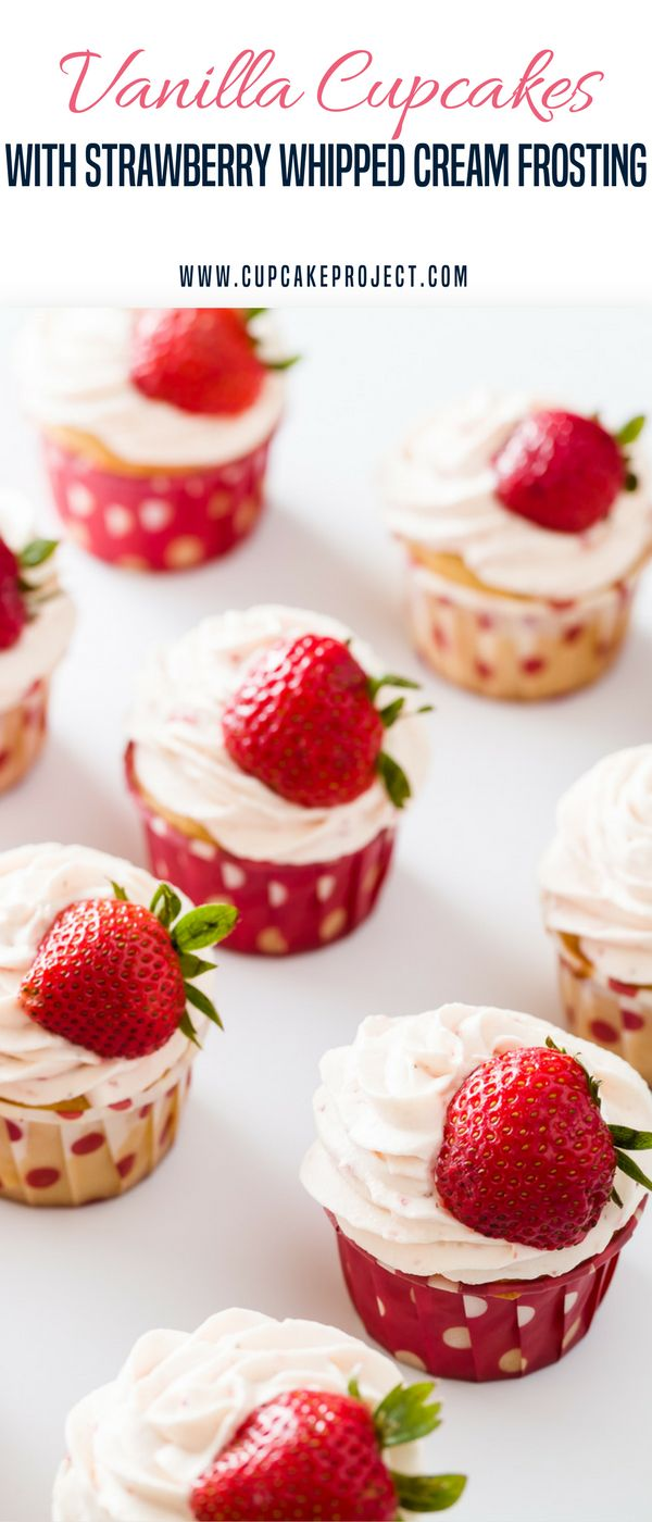 Give this Vanilla Cupcakes with Strawberry Whipped Cream Frosting as a gift and fall in love with the sweetness of this recipe. It's definitely your ultimate vanilla cupcake! More easy and from scratch baking recipes from  #cupcakeproject #cupcake #dessert