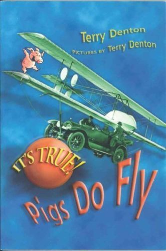 IT'S True Pigs DO FLY 9781550379495 Terry Denton Hardcover NEW 1550379496 | eBay