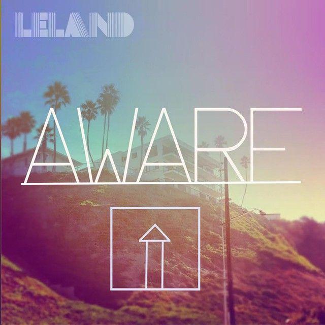 """Aware"" by Leland was added to my Shizz playlist on Spotify"