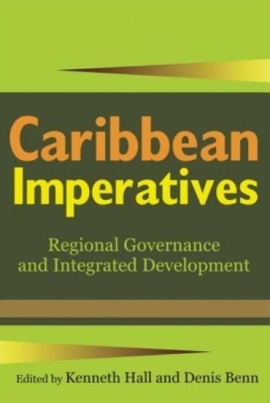Caribbean imperatives : regional governance and integrated development (PRINT VERSION) http://biblioteca.cepal.org/record=b1252296~S0 This book focuses on several important topics relevant to the future of the community by addressing issues such as the conception of the Caribbean Community; integration theory; the exercise of sovereignty; the Single Market and Economy; production integration; the external relations of the community...