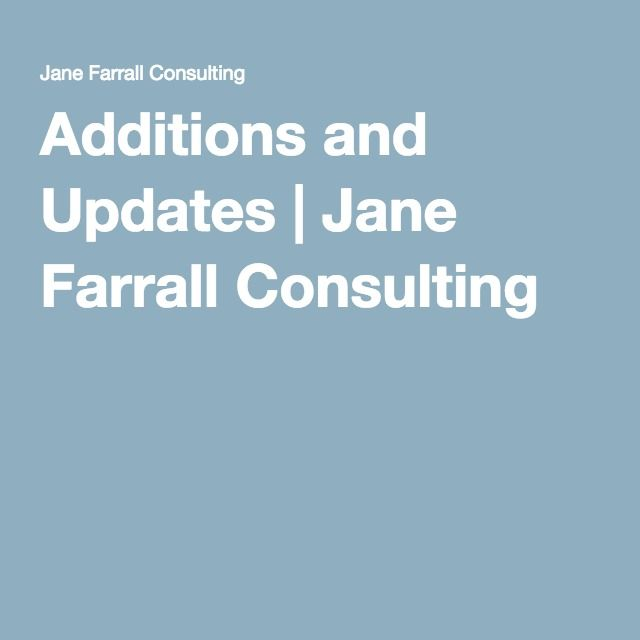 Additions and Updates | Jane Farrall Consulting