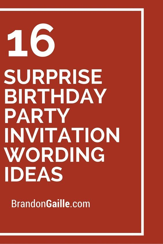 Best Birthday Party Invitation Wording Ideas On Pinterest - Birthday invitation wording surprise party