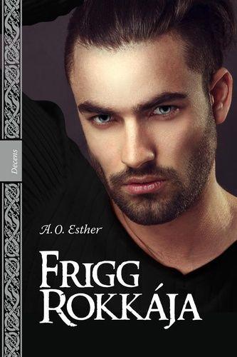 A. O. Esther: Frigg rokkája II.