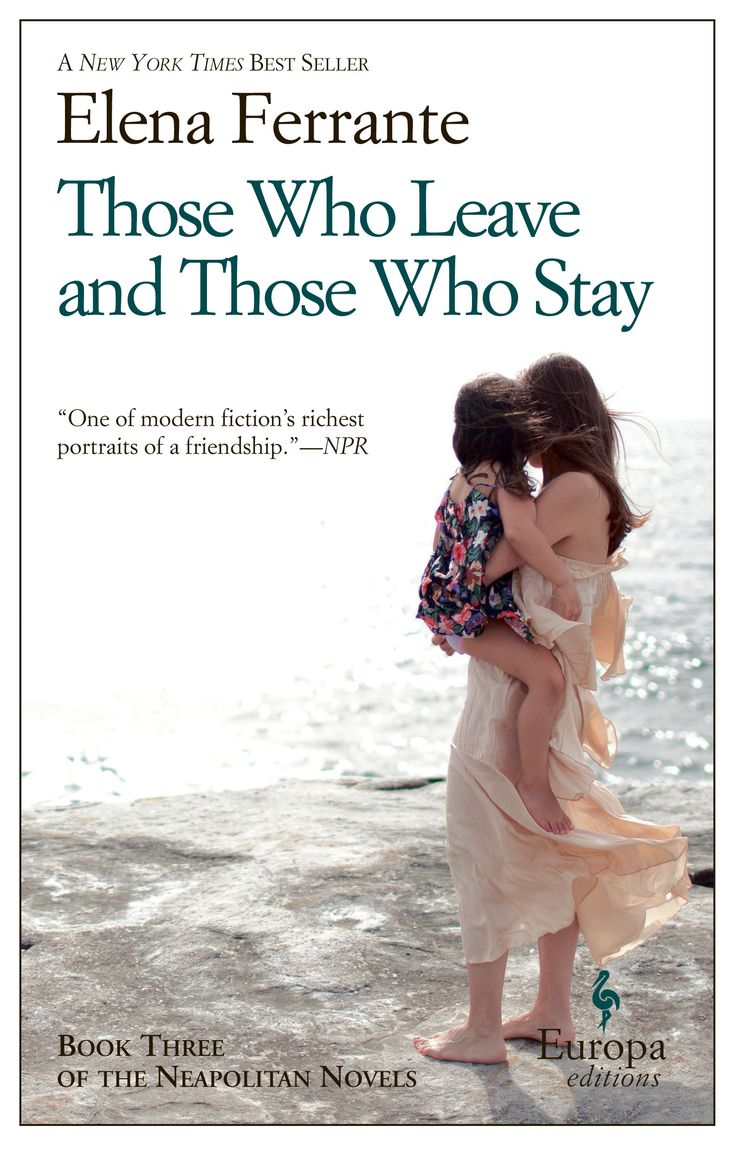 "THOSE WHO LEAVE AND THOSE WHO STAY: Book 3, The Neapolitan Novels: ""Middle Time"" by Elena Ferrante, Translated by Ann Goldstein / The third novel in Ferrante's series, which tracks a long and complicated friendship. (Photo: Sonny Figueroa/The New York Times)"
