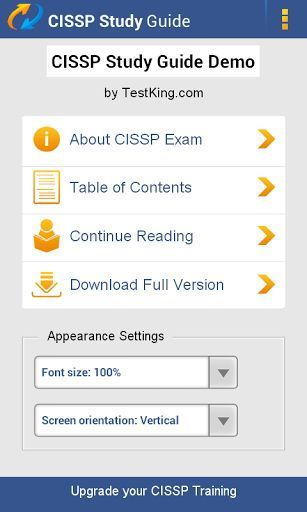 TestKing Study Guide For ISC CISSP Exam, Demo version<p>Certified Information Systems Security Professional<p>-'Is this app for me?'<p>- If you want a demo version of TestKing's preparation guide for your CISSP exam, then YES! <p>Let us tell you more… <p>Looking for the best way to prepare for your CISSP exam? If you want to become ISC Certified Information Systems Security Professional, way to go! Yet, you're about to face some hard work... Don't let it discourage you as TestKing makes exam…
