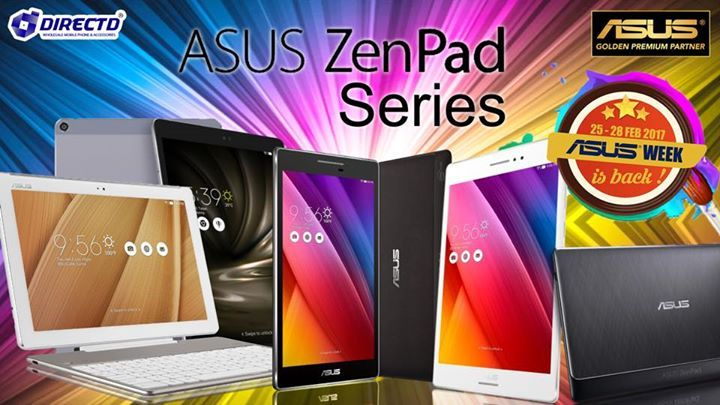 ASUS Zenpad Series @ASUS WEEK 2017!!  • Zenpad 7 - Z370CG (2GB RAM,16GB ROM,7.0')- RM649. • Zenpad 8 - Z380KL (3GB RAM,32GB ROM,8.0') - RM959. • Zenpad 10 - Z300CL (2GB RAM,32GB ROM,10.1') - RM1099. • Zenpad 10 3S - Z500KL (4GB RAM,32GB ROM,9.7') - RM1799.  ASUS WEEK 2017! 25 to 28 Feb only @DirectD   WITH every purchase of ASUS products above RM500, you are entitled to a FREE HOTEL VOUCHER, 3D2N for 2 person with more than 40 hotels to choose from nationwide(worth RM500)  DirectD - Asus…