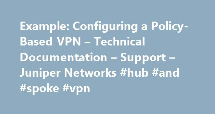 Example: Configuring a Policy-Based VPN – Technical Documentation – Support – Juniper Networks #hub #and #spoke #vpn http://missouri.nef2.com/example-configuring-a-policy-based-vpn-technical-documentation-support-juniper-networks-hub-and-spoke-vpn/  # TechLibrary Example: Configuring a Policy-Based VPN TCP-MSS is negotiated as part of the TCP three-way handshake and limits the maximum size of a TCP segment to better fit the maximum transmission unit (MTU) limits on a network. This is…
