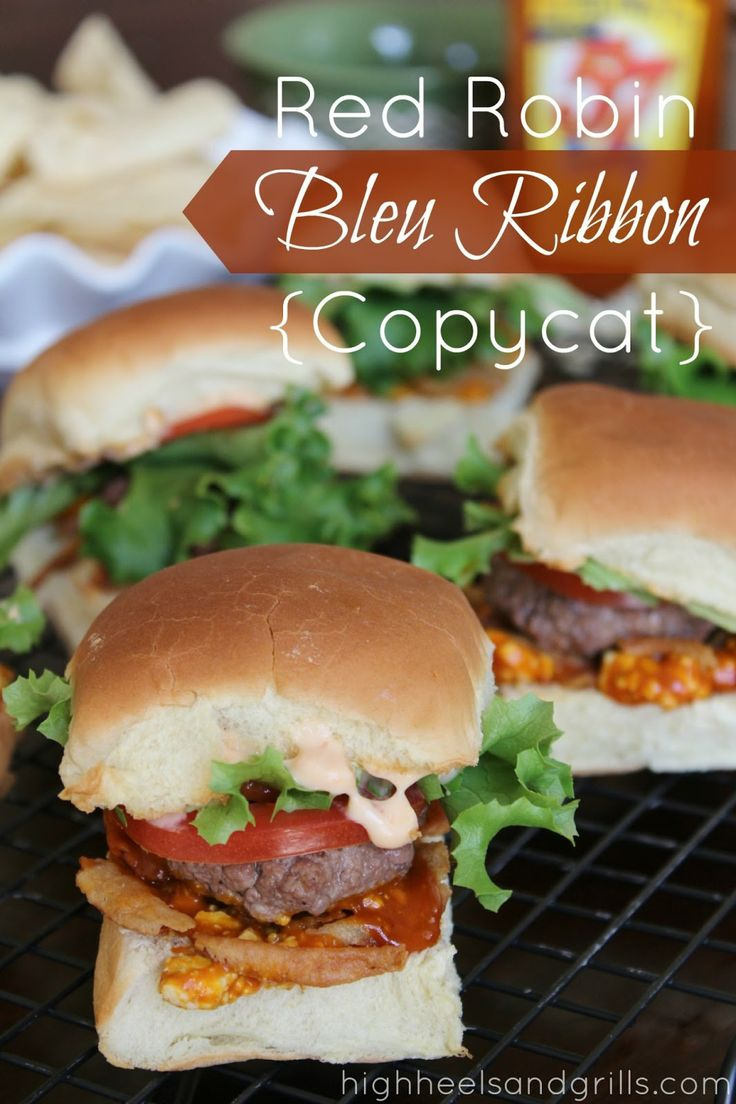 Red Robin Bleu Ribbon {Copycat}. We've recreated this lovely meal from our favorite restaurant and put them into slider form. Perfect for the upcoming superbowl! http://www.highheelsandgrills.com/2013/01/red-robin-bleu-ribbon-copycat.html