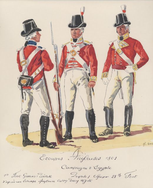 Troupes Anglaises ;  1801 . Campagne a Egypt . !th,Foot Guards private, 28th,Foot private+ officer .