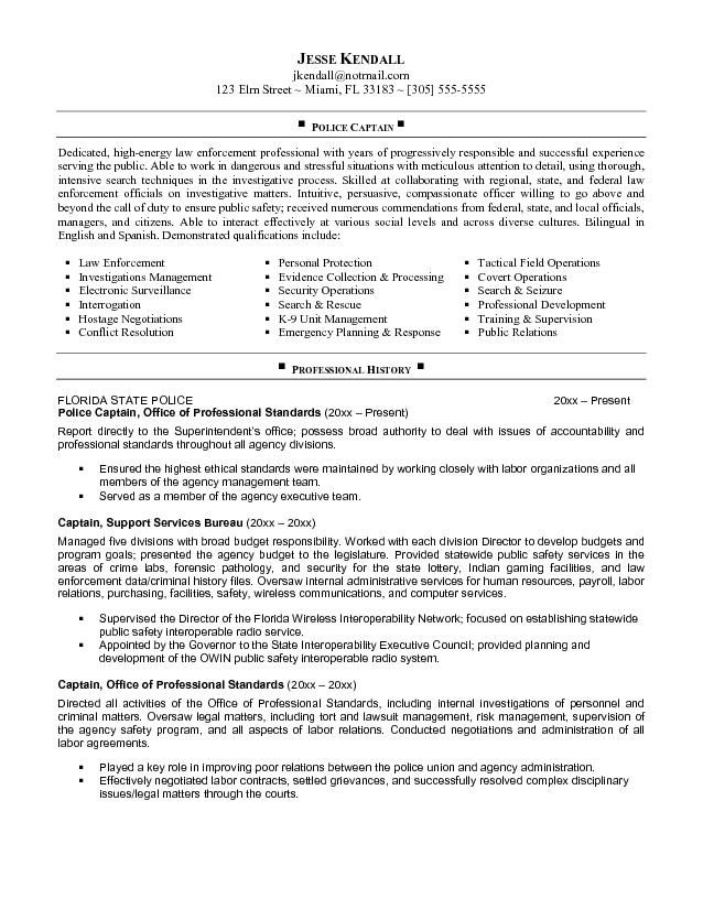 job police captain resume are really great examples of resume and curriculum vitae for those who are looking for job - Law Enforcement Resume Objective