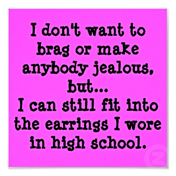 And I do mean all of them!Laugh, Quotes, Funny Stuff, So Funny, Funnystuff, Weights Loss, True Stories, Earrings, High Schools