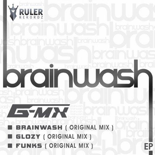 RRZ003 - RULER REKORDZ Brainwash EP  1. Brainwash (Original Mix) - G-MX 2. Glozy (Original Mix) - G-MX 3. Funks (Original Mix) - G-MX  #RRZ003 #brainwashep #brainwash #glozy #funks #music #trance #G-MX #ruler #rulerrekordz