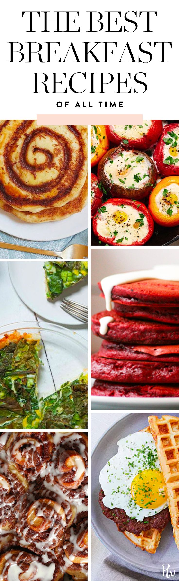 The Best Breakfast Recipes in the Whole Entire Universe #breakfast #breakfastrecipes #eggs #cinnamonrolls #pancakes