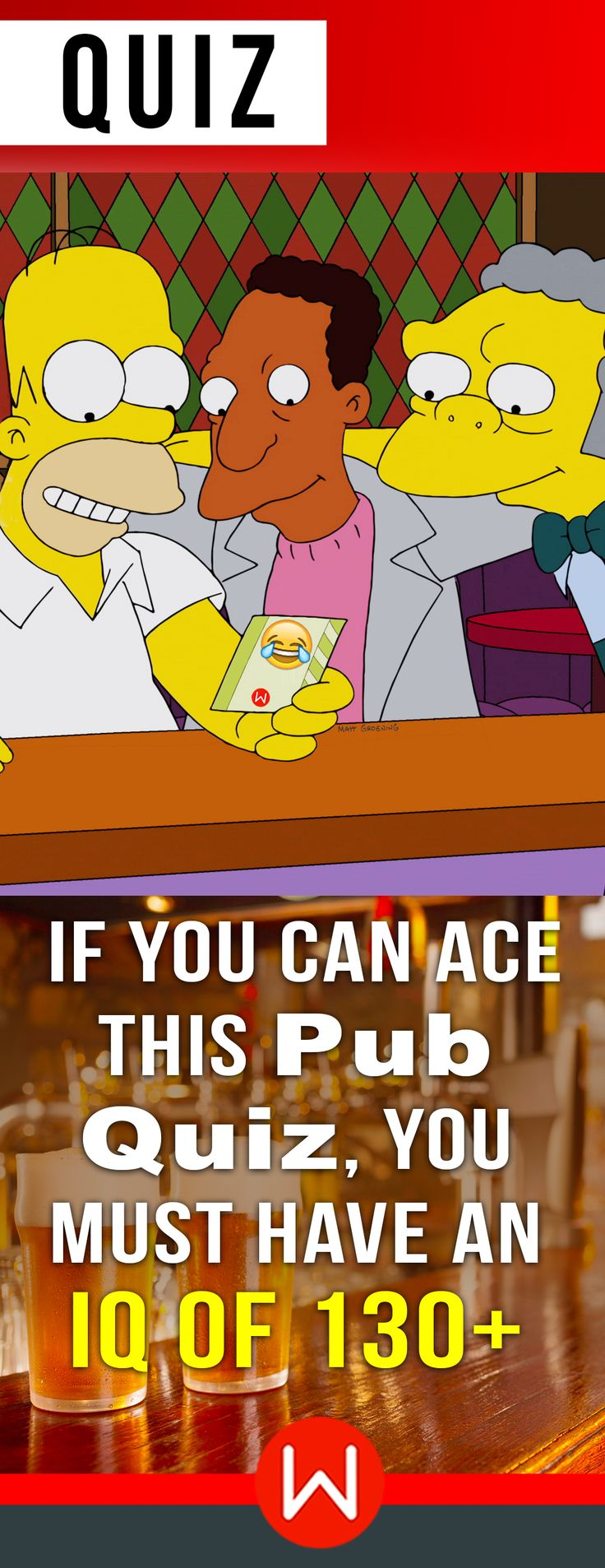 May the road rise to meet you ... Pub Trivia quiz. Now let's see if you are good at Pub Quizzes. Here's a fun Pub quiz you can take with or without beer. Let's see how's your Pub IQ. Fun IQ quiz. General knowledge trivia.