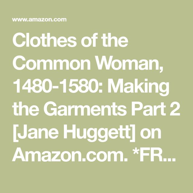 Best 63 renaissance clothing books images on pinterest bobbin lace clothes of the common woman 1480 1580 making the garments part 2 fandeluxe Gallery