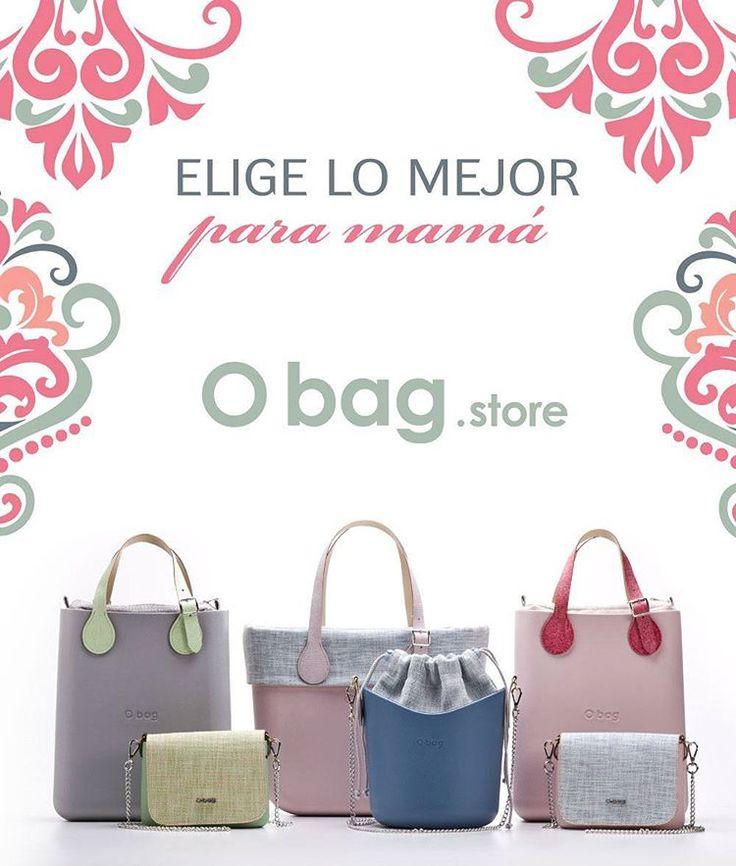 """ELIGE LO MEJOR para mamá""  www.Obag.com.co"