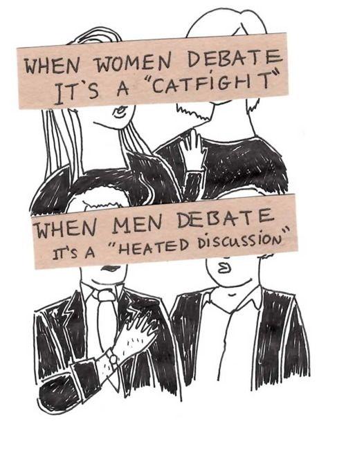 """""""Quand les femmes débattent, c'est une dispute. Quand les hommes débattent, c'est une """"discussion animée""""."""