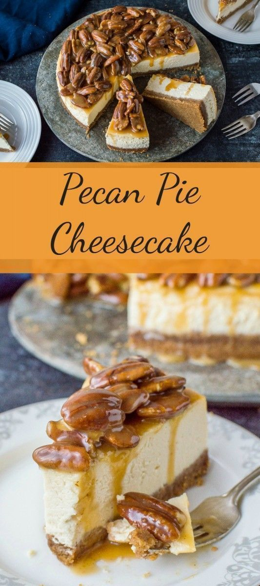 Pecan Pie Cheesecake  #cheesecake #pecan – #Cheesecake #Pecan #Pie – – –