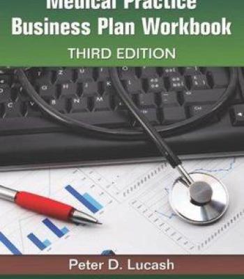 Medical Practice Business Plan Workbook (3rd Edition) PDF