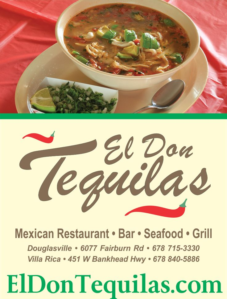 El Don Tequilas Mexican Restaurant Of Douglasville Ga Cuisine Authentic And Delicious At Pinterest