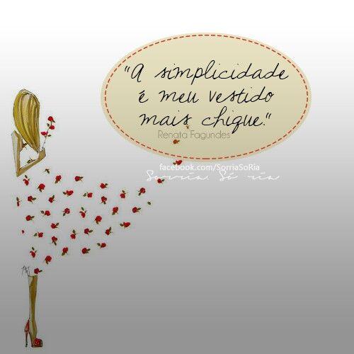 A simplicidade é o meu vestido mais chique!  Saiba mais sobre o estilo de vida minimalista no meu blog http://vidaminimalista.com #simplicidade