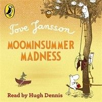 Tove Jansson: Moominsummer Madness (Audiobook Extract) read by Hugh Dennis by Penguin Books UK on SoundCloud