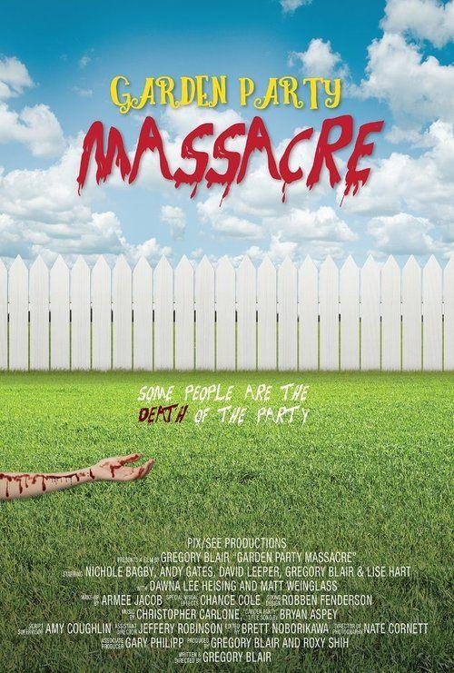 Garden Party Massacre 【 FuII • Movie • Streaming