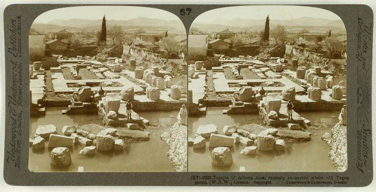 Temple of Athene Alea, recently excavated where old Tegea stood, Greece. Ο αρχαιολογικός χώρος. Τεγέα, γύρω στα 1905 Underwood & Underwood