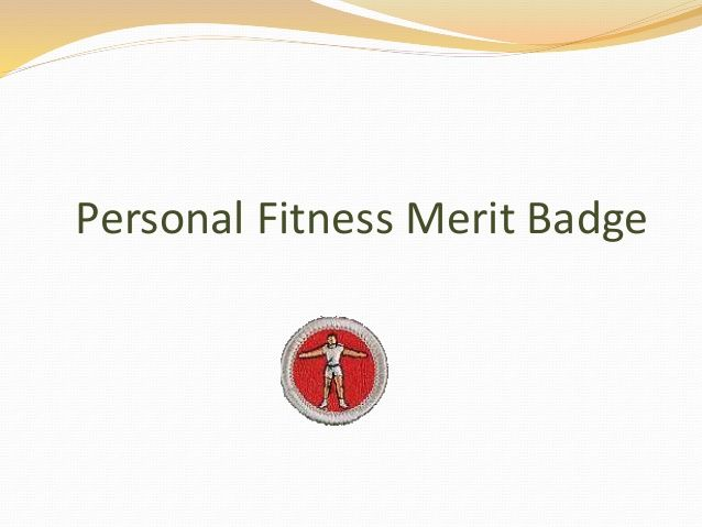 Personal Fitness Merit Badge slideshow for answering the workbook