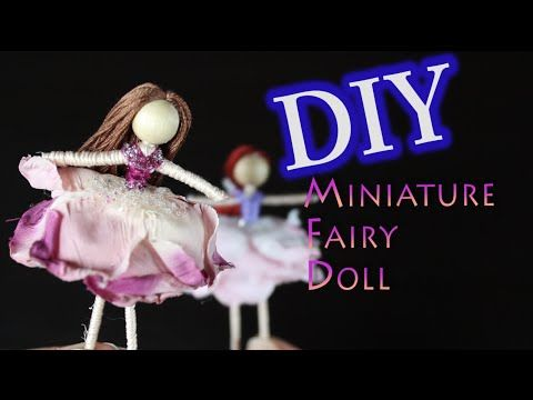 DIY Miniature Fairy Doll - YouTube
