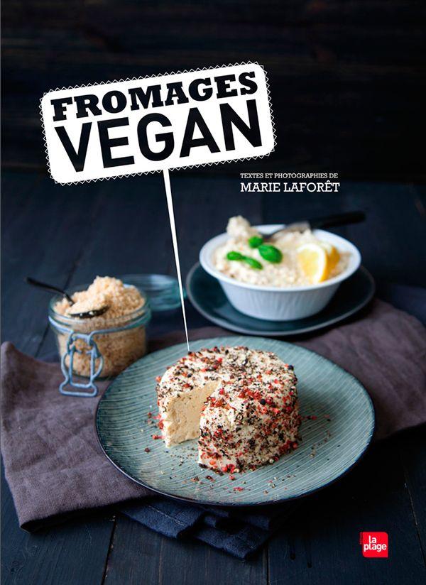 100 % Végétal: Fromages vegan