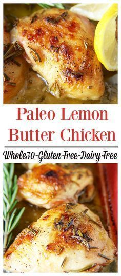 Paleo Lemon Butter Chicken- A delicious Whole30 meal. Fresh rosemary, ghee, coco…