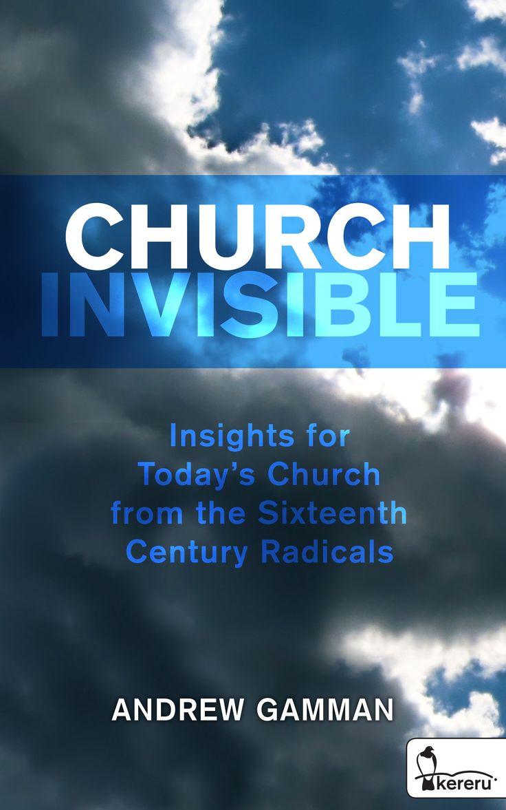 Church Invisible - Andrew Gamman