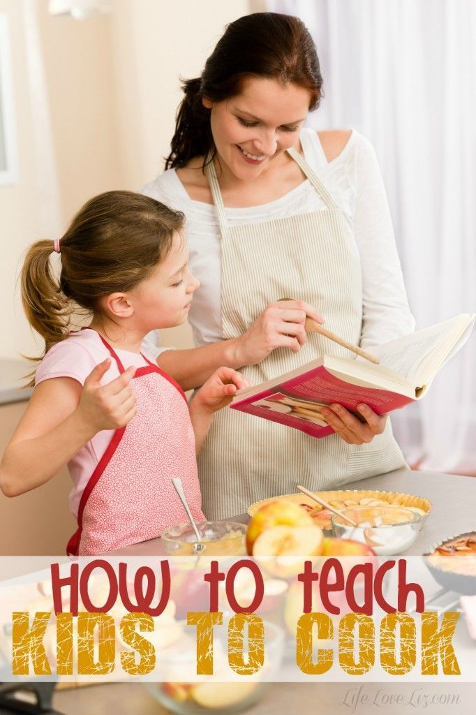 How to teach kids to Cook - Life Love Liz