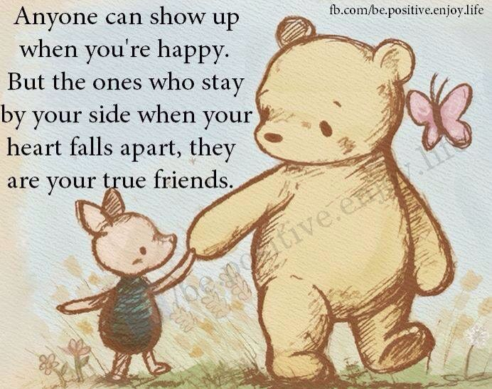 So very true!!! I couldn't have made it through this nightmare without my true friends! I love you all!