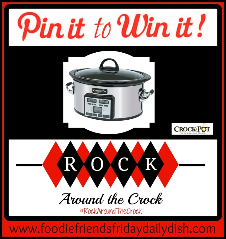 Crock Pot - Pin it to Win it Giveaway at Daily Dish Magazine @Crockpot @foodfriendsfri #RockAroundTheCrock