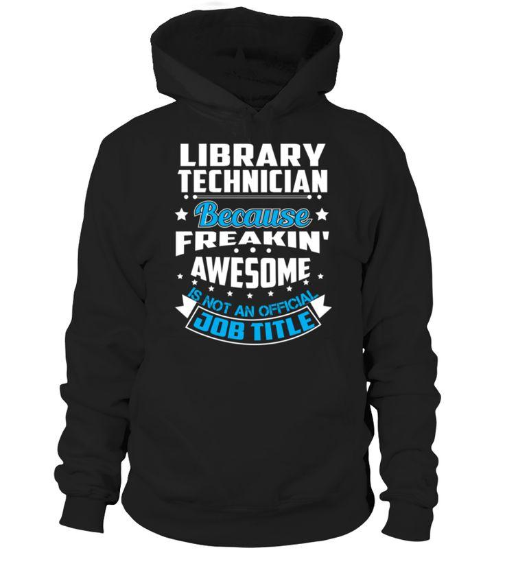 Library Technician  #birthday #september #shirt #gift #ideas #photo #image #gift #study #libra #schoolback #Horoscope