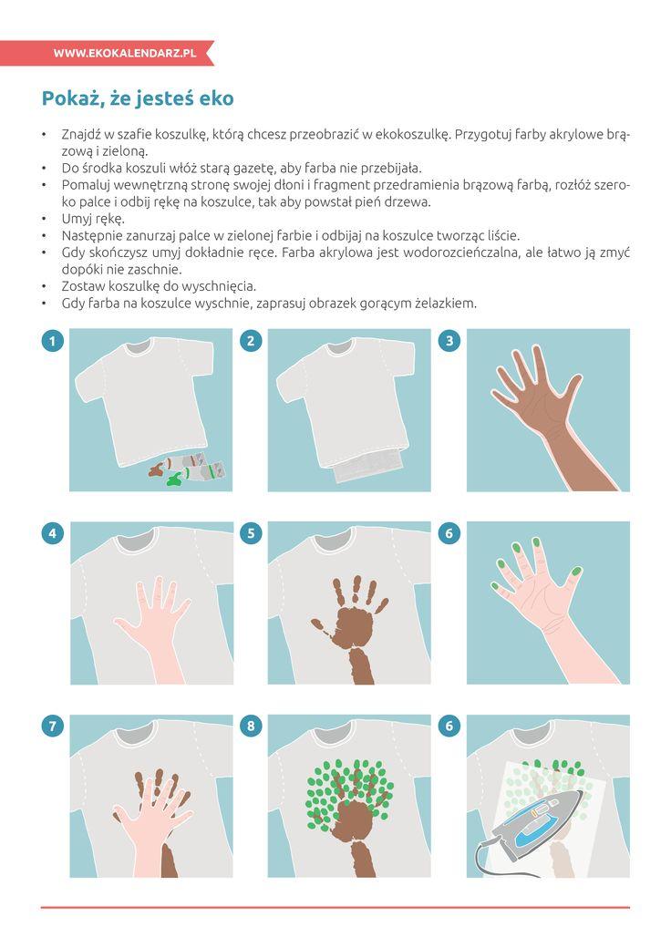 Instrukcja, jak wykonać eko-koszulkę - http://www.ekokalendarz.pl/pakiet-edukacyjny-na-swiatowy-dzien-ziemi/